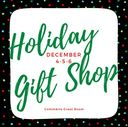 Holiday Gift Shop is Coming